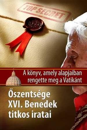 Őszentsége XVI. Benedek titkos iratai