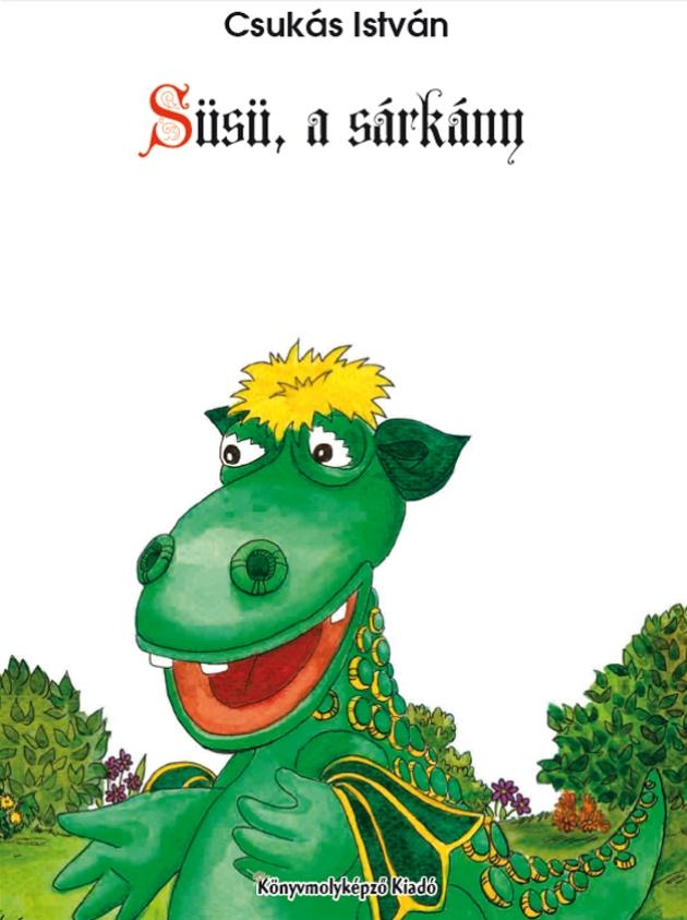 Csukás István: Süsü, a sárkány (Illusztrátor: László Maya)
