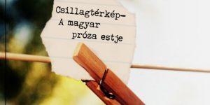 Csillagtérkép - A magyar próza est