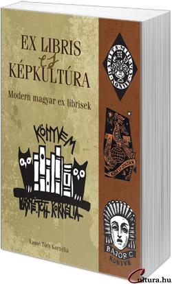 Ex libris és képkultúra. Modern magyar ex librisek