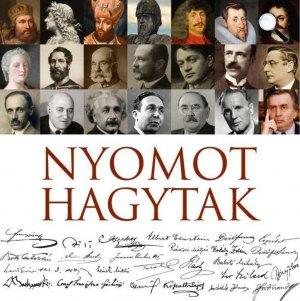 Nyomot hagytak - Évszázadok, Személyiségek, Aláírások (Fotó: Magyar Nemzeti Levéltár Országos Levéltára)
