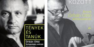 Orbán Ottó (1936-2002): Színpompás ostrom - Dérczy Péter: Között