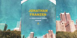 Jonathan Franzen: A huszonhetedik város